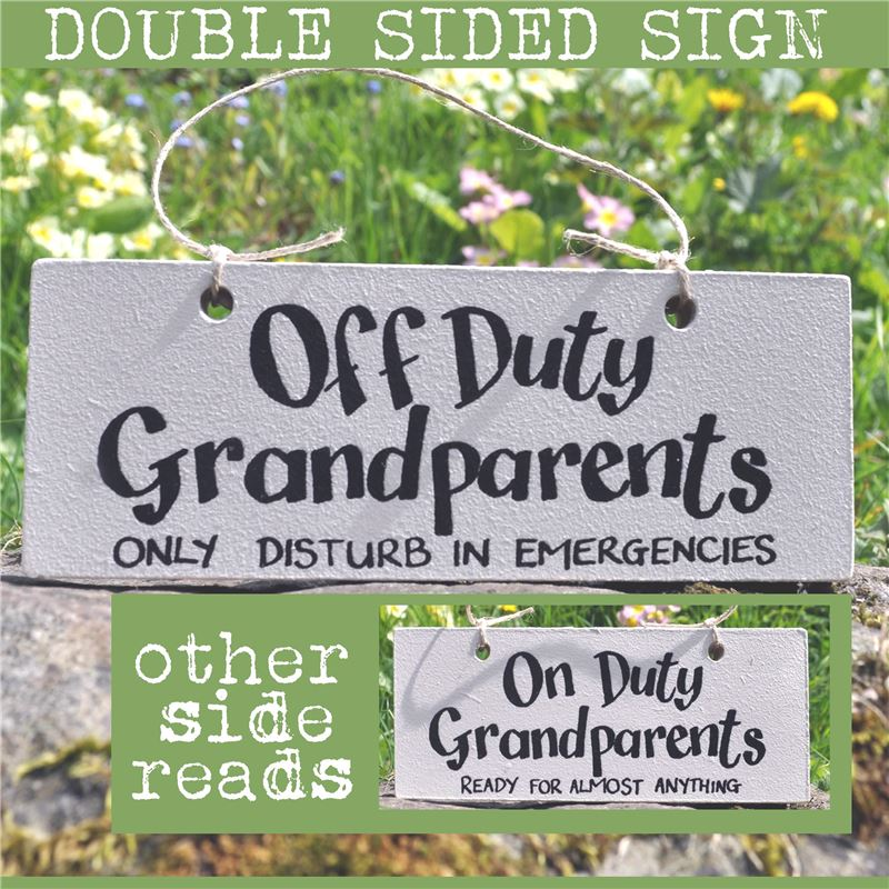 Order Hand Painted Wooden Sign:  On/Off Duty Grandparents (blue)