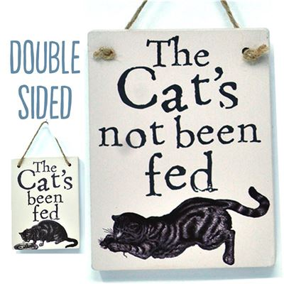Double Sided The Cat's Been Fed - (etch)