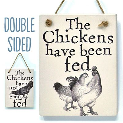 Double Sided The Chickens Have Been Fed - (etch)