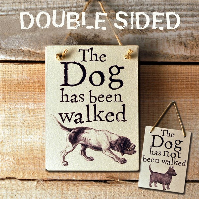 Order Double Sided The Dog Has Been Walked