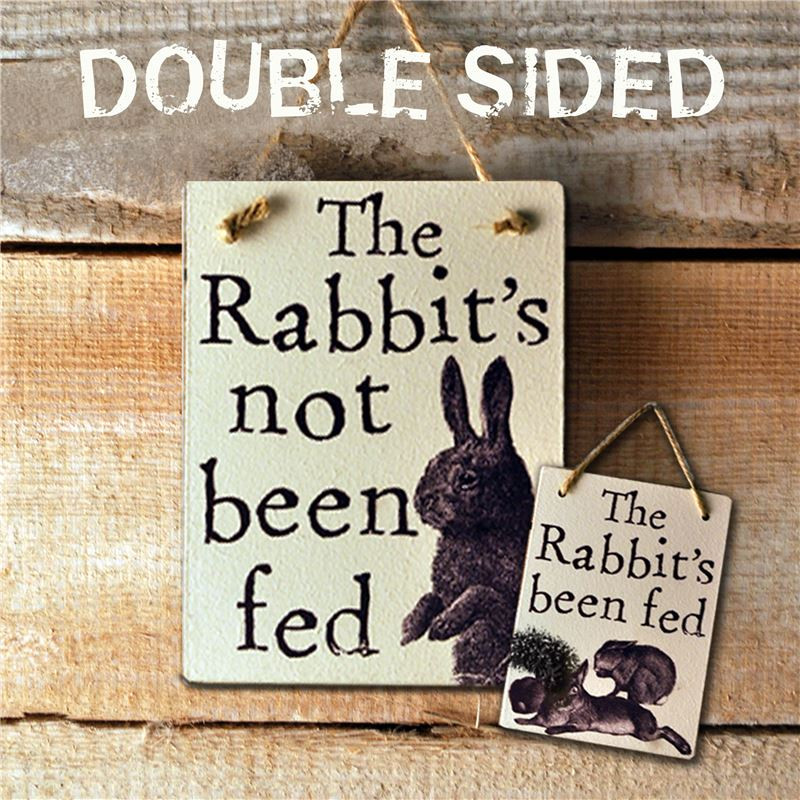 Double Sided The Rabbit's Been Fed - (etch)