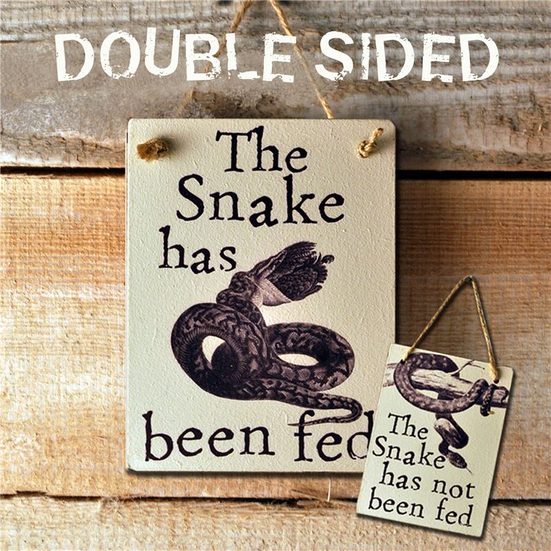 Order Double Sided The Snake Has Been Fed - (etch)