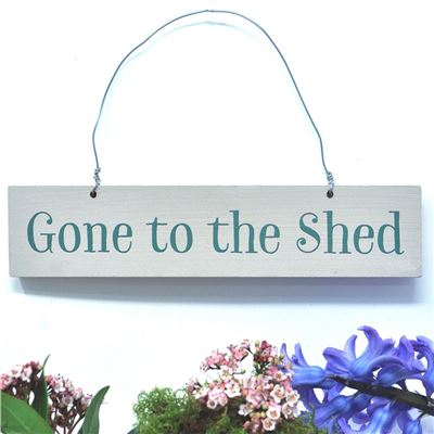 Gone to the shed