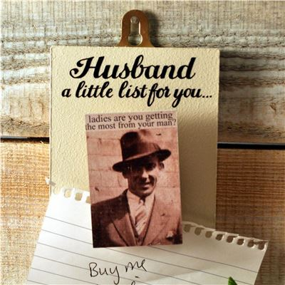 Husband a little list for you