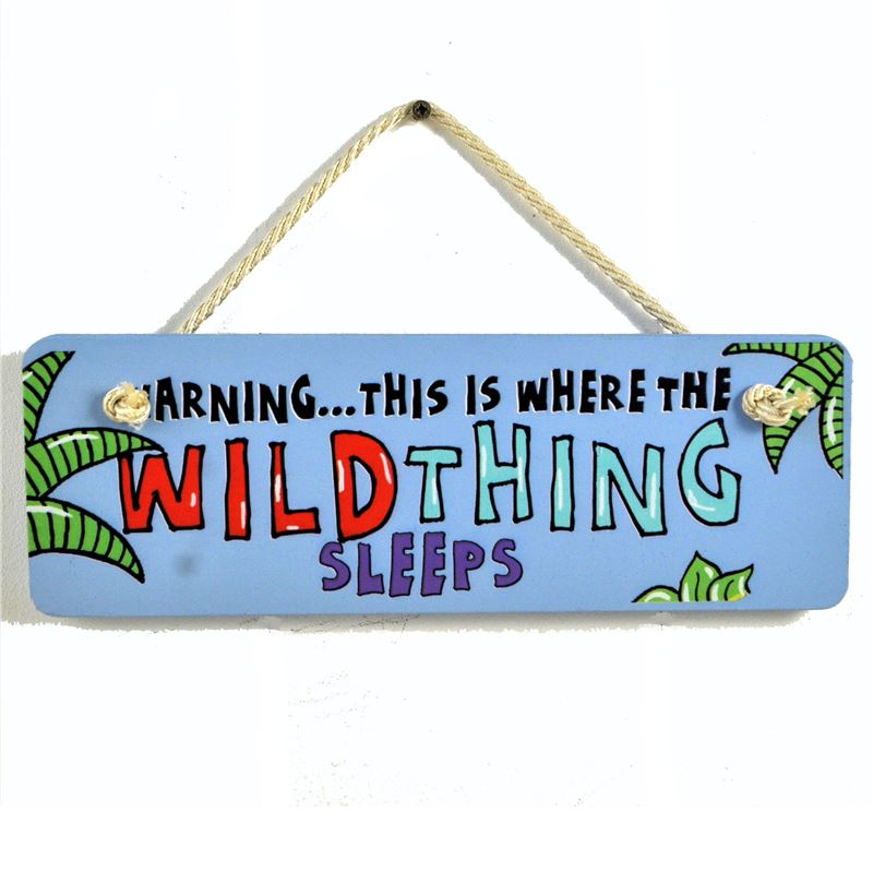 Hand Painted Wooden Door Sign:  Wild thing