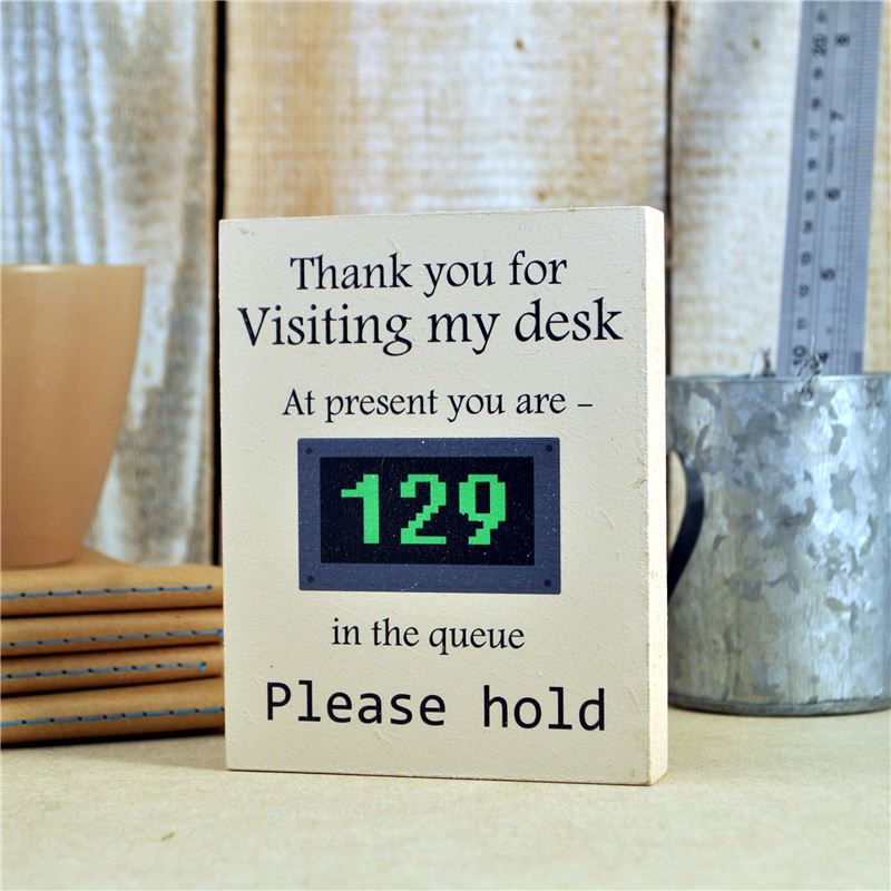Desk Sign: Visiting My Desk