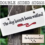 Order Wooden Sign:  The dog hasn't been walked