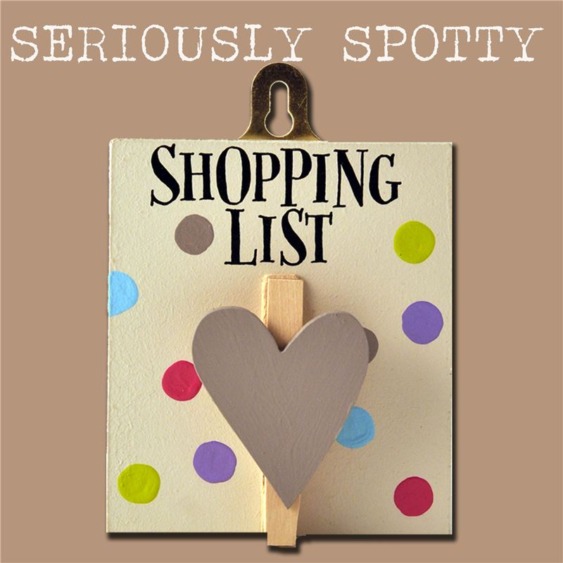 Order Seriously Spotty Peg:  Shopping list