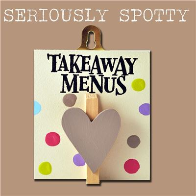Seriously Spotty Peg:  Takeaway menus