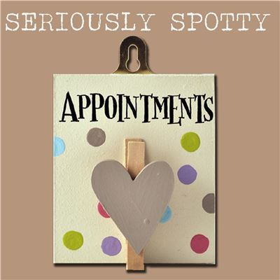 Seriously Spotty Peg:  Appointments