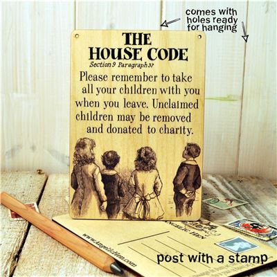 The House Code- Please remember to take all your children