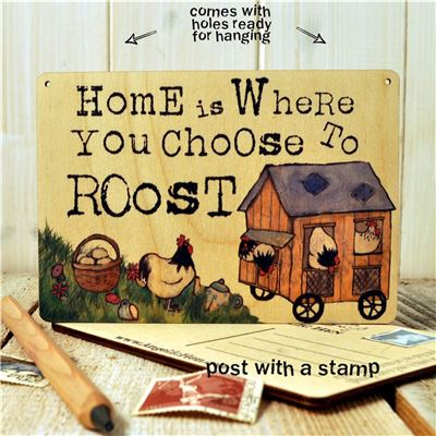 Sign Posts - Home Is Where You Choose To Roost