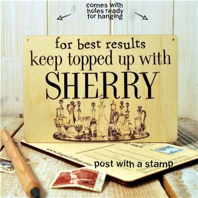 Wooden Postcard - For Best Results Keep Topped Up With Sherry