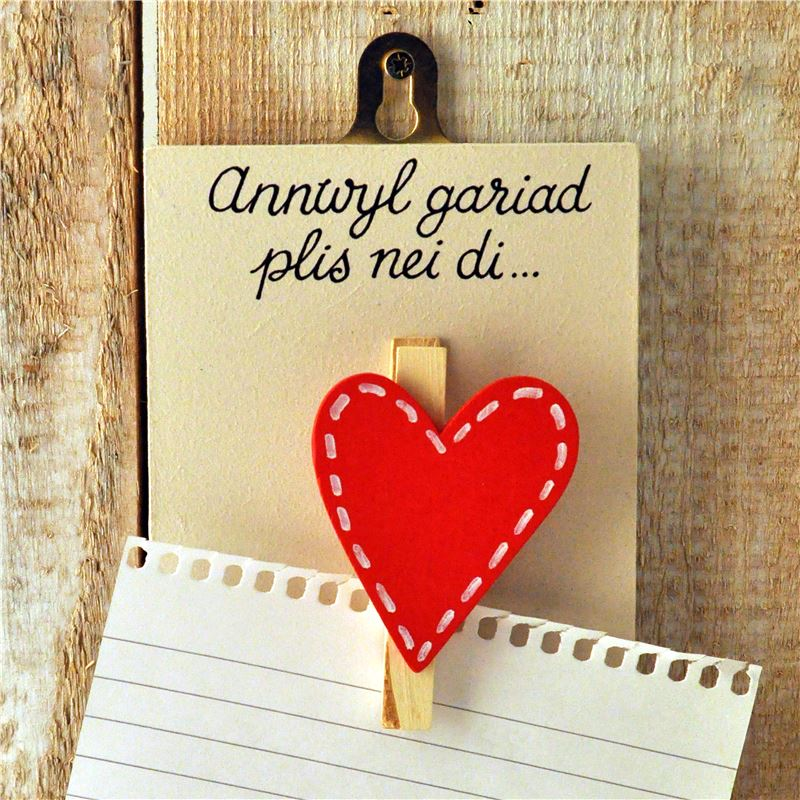 Order Annwyl gariad plis nei di- Dear darling please will you...